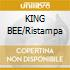 KING BEE/Ristampa