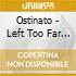 CD - OSTINATO - LEFTTOOFARBEHIND