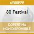 80 FESTIVAL