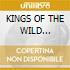 KINGS OF THE WILD FR./Dig.Remastered