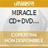 MIRACLE CD+DVD Ltd.Edition