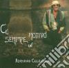 Adriano Celentano - C'E' Sempre Un Motivo