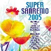 Aa.Vv. - Super Sanremo 2005