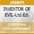 INVENTOR OF EVIL-Ltd.Ed.