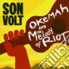 Son Volt - Okemah & The Melody Of Riot