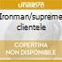 Ironman/supreme clientele
