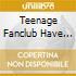 TEENAGE FANCLUB HAVE LOST IT-EP