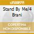 STAND BY ME/4 BRANI