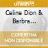 Celine Dion & Barbra Streisand - Tell Him