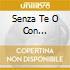 SENZA TE O CON TE(S.REMO 98)