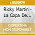 Ricky Martin - La Copa De La Vida / The Cup Of Life (Maxi Single)