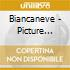 BIANCANEVE - PICTURE COMPACT