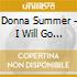 Donna Summer - I Will Go With You -Cds-