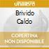 BRIVIDO CALDO