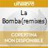 LA BOMBA(REMIXES)