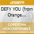 DEFY YOU (from Orange Country)