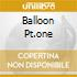 BALLOON PT.ONE