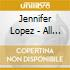 Jennifer Lopez - All I Have (Featuring Ll Cool J)