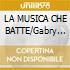 LA MUSICA CHE BATTE/Gabry Ponte rmx