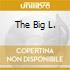 THE BIG L.