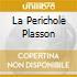 LA PERICHOLE PLASSON