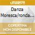 DANZA MORESCA/RONDA DI NOTTE