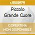 PICCOLO GRANDE CUORE