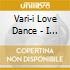 Vari-i Love Dance - I Love Dance (3 C)