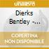 Dierks Bentley - Greatest Hits/every Mile A Memory 03-08