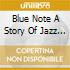 BLUE NOTE A STORY OF JAZZ -ROUND MIDNIGHT 3