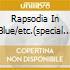 RAPSODIA IN BLUE/ETC.(SPECIAL PROJEC