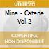 Mina - Catene Vol.2