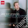 Dalbavie / Gyorgy Kurtag / Witold Lutoslawski / Bent Sorensen / andsnes - Leif Ove Andsnes: Shadows Of