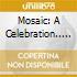 Various Artists - Mosaic: A Celebration.. (2 Cd)