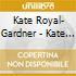Kate Royal- Gardner - Kate Royal: Midsummer Night