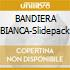 BANDIERA BIANCA-Slidepack
