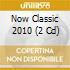 Vari-now Classic 201 - Now Classic 2010 (2 C)
