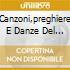 CANZONI,PREGHIERE E DANZE DEL MILLENNIO (REMASTER)