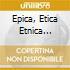 EPICA, ETICA ETNICA PATHOS (2008 REMASTER)