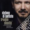 Stefano Di Battista - Trouble Shootin'
