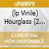 (LP VINILE) HOURGLASS  (2 LP + CD)