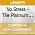 NO STRESS - THE PLATINUM COLLECTION (BOX 3 CD)