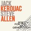 Jack Kerouac - Steve Allen - Poetry For The Beat Generation