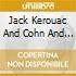 Jack Kerouac And Cohn And Sims - Blues And Haikus