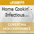 Home Cookin' - Infectious Grooves Steamed By Blue Note
