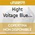 HIGHT VOLTAGE BLUE NOTE PLUGS IN TO THE