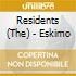 Residents (The) - Eskimo