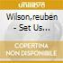 Wilson,reuben - Set Us Free
