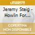Jeremy Steig - Howlin For Judy