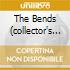 THE BENDS (COLLECTOR'S EDITION - 2 CD + 1 DVD)